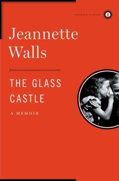 Product The Glass Castle: A Memoir