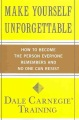 Product Make Yourself Unforgettable: How to Become the Person Everyone Remembers and No One Can Resist