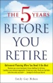 Product The 5 Years Before You Retire