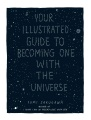 Product Your Illustrated Guide to Becoming One With the Un