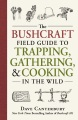 Product The Bushcraft Field Guide to Trapping, Gathering,