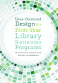 Product User-Centered Design for First-Year Library Instru