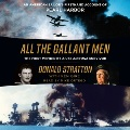 Product All the Gallant Men: The First Memoir by a USS Arizona Survivor : An American Sailor's Firsthand Account of Pearl Harbor: Library Edition