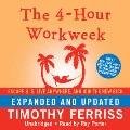 Product The 4-Hour Workweek: Escape 9–5, Live Anywhere, and Join the New Rich, Library Edition