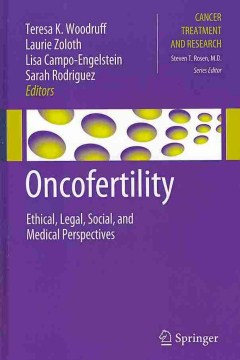 Product Oncofertility: Ethical, Legal, Social, and Medical Perspectives