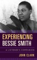 Product Experiencing Bessie Smith: A Listener's Companion