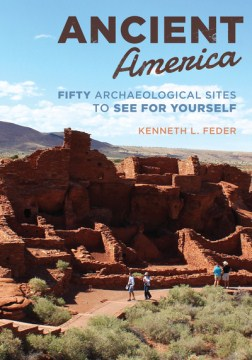 Product Ancient America: Fifty Archaeological Sites to See for Yourself
