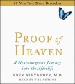 Product Proof of Heaven: A Neurosurgeon's Journey into the Afterlife