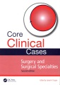 Product Core Clinical Cases in Surgery and Surgical Specia