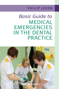 Product Basic Guide to Medical Emergencies in the Dental Practice