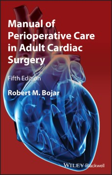 Product Manual of Perioperative Care in Adult Cardiac Surgery