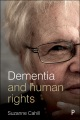 Product Dementia and Human Rights