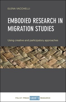 Product Embodied Research in Migration Studies: Using creative and participatory approaches
