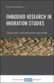 Product Embodied Research in Migration Studies