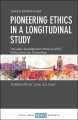 Product Pioneering Ethics in a Longitudinal Study