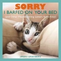 Product Sorry I Barfed on Your Bed