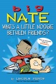 Product Big Nate: What's a Little Noogie Between Friends?
