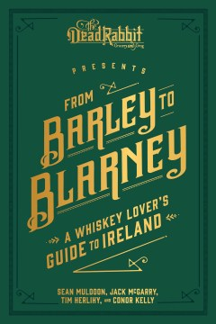 Product From Barley to Blarney: A Whiskey Lover's Guide to Ireland