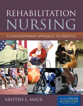 Product Rehabilitation Nursing: A Contemporary Approach to Practice