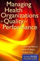 Product Managing Health Organizations for Quality and Perf