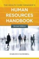 Product The Health Care Manager's Human Resources Handbook