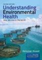 Product Understanding Environmental Health