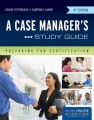 Product A Case Manager's Study Guide