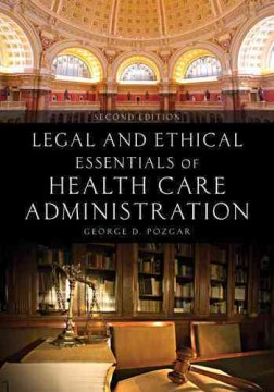 Product Legal and Ethical Essentials of Health Care Administration