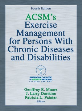 Product ACSM's Exercise Management for Persons With Chronic Diseases and Disabilities