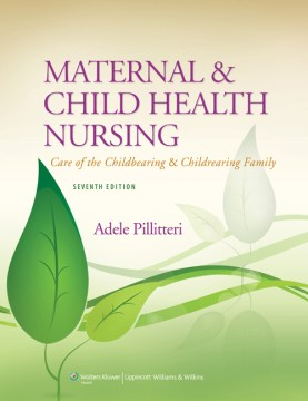 Product Maternal & Child Health Nursing: Care of the Childbearing & Childrearing Family