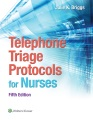 Product Telephone Triage Protocols for Nurses