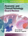 Product Anatomic and Clinical Pathology Board Review