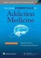 Product The ASAM Essentials of Addiction Medicine