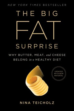 Product The Big Fat Surprise: Why Butter, Meat and Cheese Belong in a Healthy Diet