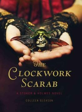 Product The Clockwork Scarab: A Stoker & Holmes Novel