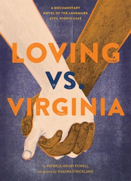 Product Loving vs. Virginia: A Documentary Novel of the Landmark Civil Rights Case