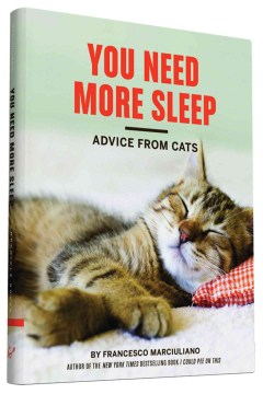 Product You Need More Sleep: Advice from Cats