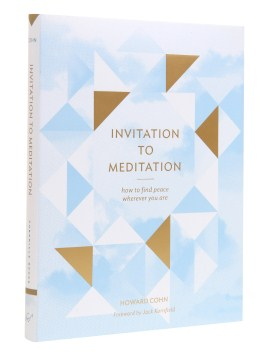 Product Invitation to Meditation: How to Find Peace Wherever You Are