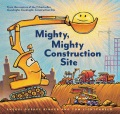 Product Mighty, Mighty Construction Site