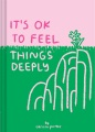 Product It's Ok to Feel Things Deeply