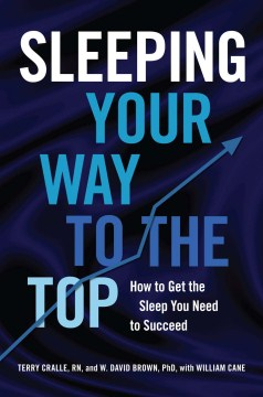 Product Sleeping Your Way to the Top: How to Get the Sleep You Need to Succeed