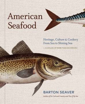 Product American Seafood: Heritage, Culture & Cookery from Sea to Shining Sea
