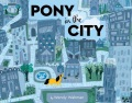 Product Pony in the City