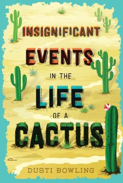Product Insignificant Events in the Life of a Cactus