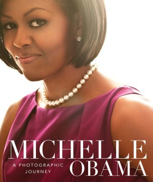 Product Michelle Obama: A Photographic Journey