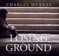 Product Losing Ground: American Social Policy, 1950-1980, Library Edition