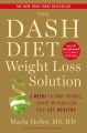 Product The Dash Diet Weight Loss Solution: 2 Weeks to Drop Pounds, Boost Metabolism and Get Healthy