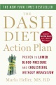 Product The Dash Diet Action Plan: Proven to Lower Blood Pressure and Cholesterol Without Medication