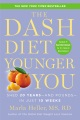 Product The Dash Diet Younger You: Shed 20 Years-and Pounds-in Just 10 Weeks