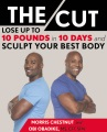 Product The Cut: Lose Up to 10 Pounds in 10 Days and Sculpt Your Best Body